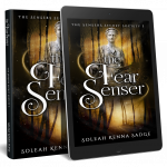 The Fear Senser- The Sensers Secret Society series A psychic and urban fantasy short story by Soleah Kenna Sadge