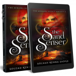 The Sand Senser- The Sensers Secret Society series A psychic and urban fantasy short story by Soleah Kenna Sadge